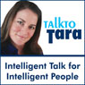 Talk To Tara: Empowering Your Spirit, a Compilation of Interviews with Gregg Braden, Deepak Chopra, John Holland and More Audiobook, by TalktoTara