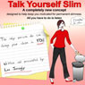 Talk Yourself Slim Audiobook, by Lee Janogly