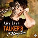 Talkers Redemption: Talker Series, Book 2 (Unabridged), by Amy Lane