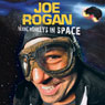 Talking Monkeys In Space, by Joe Rogan