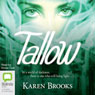 Tallow: The Curse of the Bond Riders, Book 1 (Unabridged), by Karen Brooks