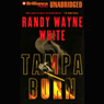 Tampa Burn: Doc Ford #11 (Unabridged), by Randy Wayne White