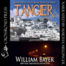 Tangier (Unabridged) Audiobook, by William Bayer