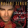 Tangle of Need: Psy-Changeling Series, Book 11 (Unabridged), by Nalini Singh