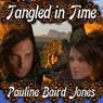 Tangled in Time (Unabridged) Audiobook, by Pauline Baird Jones