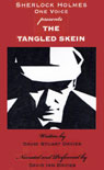 The Tangled Skein (Unabridged), by David Stuart Davies