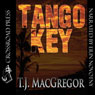 Tango Key (Unabridged) Audiobook, by T. J. MacGregor