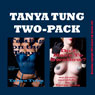 Tanya Two Pack: Two Gangbang Erotica Stories (Unabridged) Audiobook, by Tanya Tung
