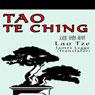 Tao Te Ching (Unabridged), by Lao Tsu