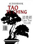 Tao te Ching (Unabridged), by Lao Tze