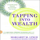 Tapping Into Wealth: How Emotional Freedom Technique (EFT) Can Help You Clear the Path to Making More Money, by Daylle Deanna Schwartz