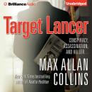 Target Lancer: Nathan Heller, Book 16 (Unabridged) Audiobook, by Max Allan Collins