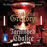 The Tarnished Chalice (Unabridged) Audiobook, by Susanna Gregory