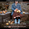 The Taste of Apple Seeds (Unabridged) Audiobook, by Katharina Hagena