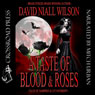 A Taste of Blood and Roses (Unabridged) Audiobook, by David Niall Wilson