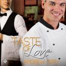 A Taste of Love (Unabridged), by Andrew Grey