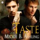Taste (Unabridged), by Mickie B. Ashling