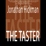 The Taster: Timothy Blanchard Thiller Series, Book 1 (Unabridged) Audiobook, by Jonathan Hickman