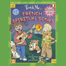Teach Me French Spiritual Songs (Unabridged) Audiobook, by Judy R. Mahoney