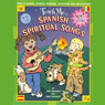 Teach Me Spanish Spiritual Songs, by Judy R. Mahoney