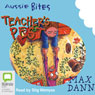Teachers Pest: Aussie Bites (Unabridged) Audiobook, by Max Dann