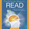 Teaching the Brain to Read: Strategies for Improving Fluency, Vocabulary and Comprehension (Unabridged) Audiobook, by Judy Willis