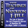 The Teachings of Napoleon Hill: The Law of Success, The Lost Prosperity Secrets of Napoleon Hill, The Magic Ladder to Success (Unabridged), by Napoleon Hill
