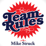 Team Rules (Unabridged), by Mike Struck