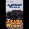 Tears of the Heart: A Five Star Western Audiobook, by Lauran Paine