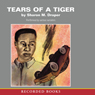 Tears of a Tiger (Unabridged), by Sharon M. Draper
