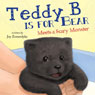 Teddy B Is for Bear (Unabridged) Audiobook, by Joy Zomerdyke