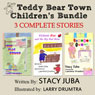 Teddy Bear Town Childrens Bundle (Unabridged) Audiobook, by Stacy Juba