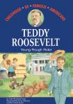 Teddy Roosevelt: Young Rough Rider (Unabridged) Audiobook, by Edd Winfield Parks