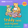 Teddy Tales and Rhymes: and Other Bear Necessities, by BBC Audiobooks