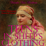 Teens in Sheeps Clothing (Unabridged), by Vianka Van Bokkem