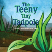 The Teeny Tiny Tadpole (Unabridged) Audiobook, by Donna Castle Richardson