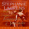 Temptation and Surrender: A Cynster Novel (Unabridged) Audiobook, by Stephanie Laurens