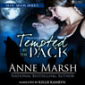 Tempted by the Pack: Blue Moon Brides (Unabridged) Audiobook, by Anne Marsh