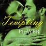 Tempting the Player: Gamble Brothers, Book 2 (Unabridged) Audiobook, by J. Lynn