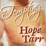 Tempting (Unabridged), by Hope Tarr