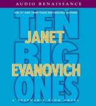 Ten Big Ones: A Stephanie Plum Novel Audiobook, by Janet Evanovich