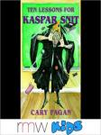 Ten Lessons for Kasper Snitt (Unabridged) Audiobook, by Cary Fagan