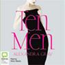 Ten Men (Unabridged), by Alexandra Gray