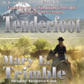 Tenderfoot (Unabridged) Audiobook, by Mary E. Trimble