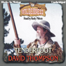 Tenderfoot: Wilderness Series, Book 14 (Unabridged), by David Thompson