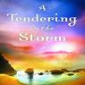 Tendering in the Storm (Unabridged), by Jane Kirkpatrick