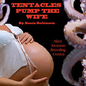 Tentacles Pump the Wife (Unabridged) Audiobook, by Sonia Robinson