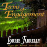 Terms of Engagement (Unabridged) Audiobook, by Lorrie Farrelly