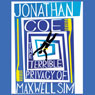 Terrible Privacy of Maxwell Sim (Unabridged) Audiobook, by Jonathan Coe