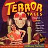 Terror Tales, Volume 1 (Unabridged), by RadioArchives.com